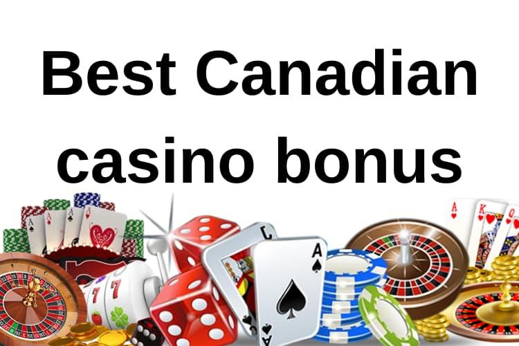 best casino bonuses in Canada